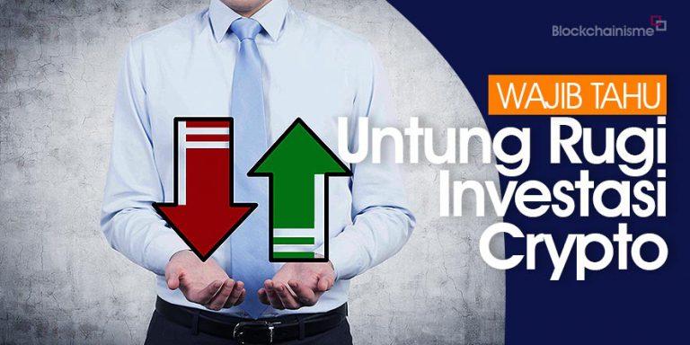 Untung Rugi Investasi Cryptocurrency, Wajib Tahu