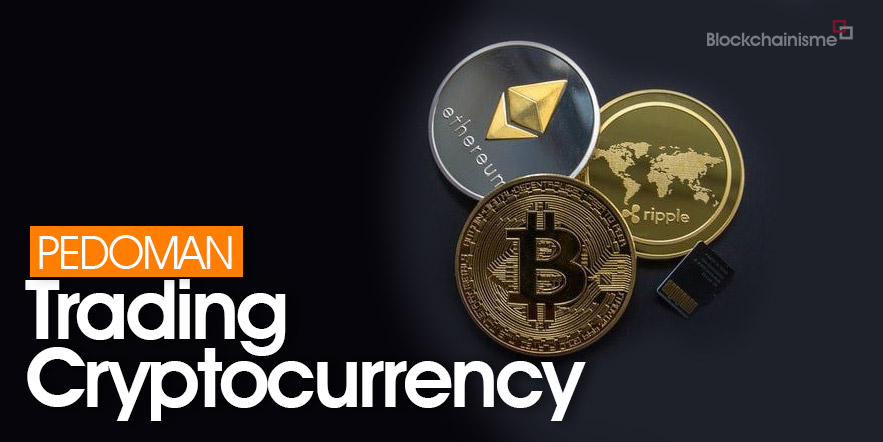 10 Pedoman Trading Cryptocurrency, Wajib Tahu