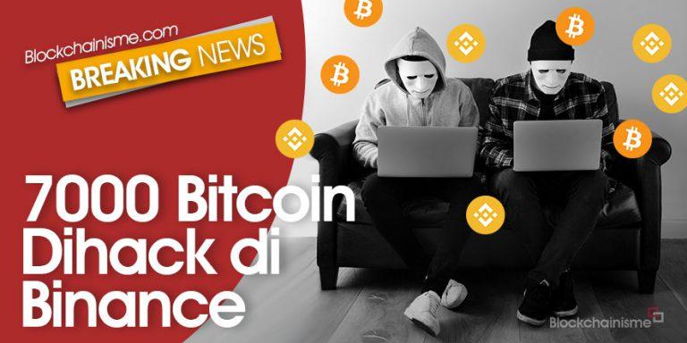 7000 Bitcoin Raib, Binance Terkena Hack