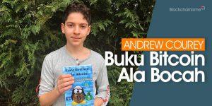 Buku Bitcoin Oleh Bocah 11 Tahun, Andrew Courey