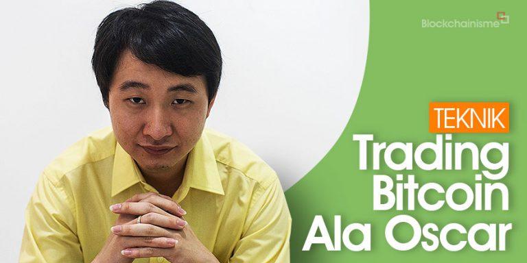 Mau Profit? Simak Teknik Trading Bitcoin Dari Oscar Darmawan