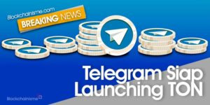 Telegram Launching TON, Q3 2019 Wajib Ditunggu