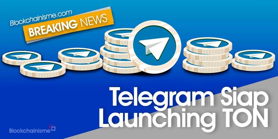 Telegram Launching TON, Q3 2019 Wajib Ditunggu