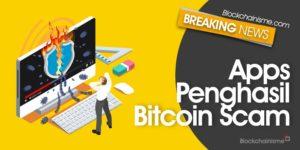 Waspada Apps Penghasil Bitcoin dan Ethereum Scam
