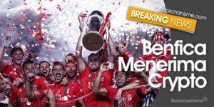 Benfica Menerima Cryptocurrency, Benfica Kerja Sama Dengan Utrust, Blockchain Kian Nyata