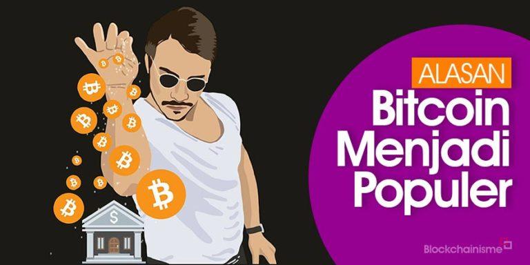 7 Alasan Mengapa Bitcoin Populer dan Diperhitungkan