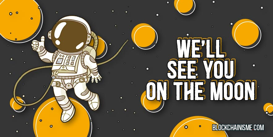 We'll See You On The Moon - Media Belajar Cryptocurrency, Panduan Bitcoin, dan Informasi Seputar Teknologi Blockchain