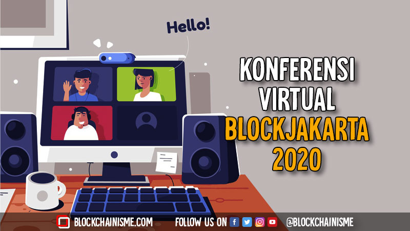 BlockJakarta 2020, Konferensi Blockchain Virtual