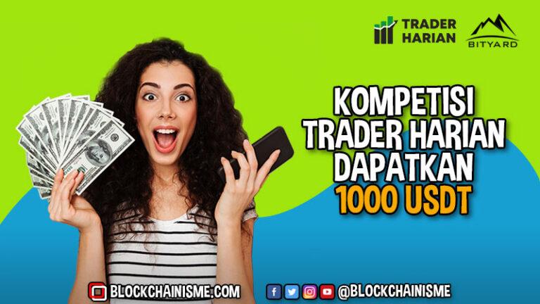 Mau 1000 USDT? Ikuti Kompetisi Trading Trader Harian
