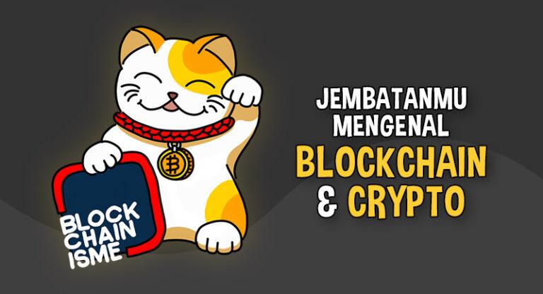 Blockchainisme Banner Jembatan Mengenal Blockchain dan Crypto