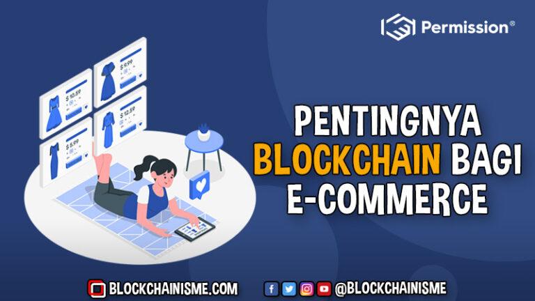 Peran Penting Blockchain Bagi E-Commerce Permission.io