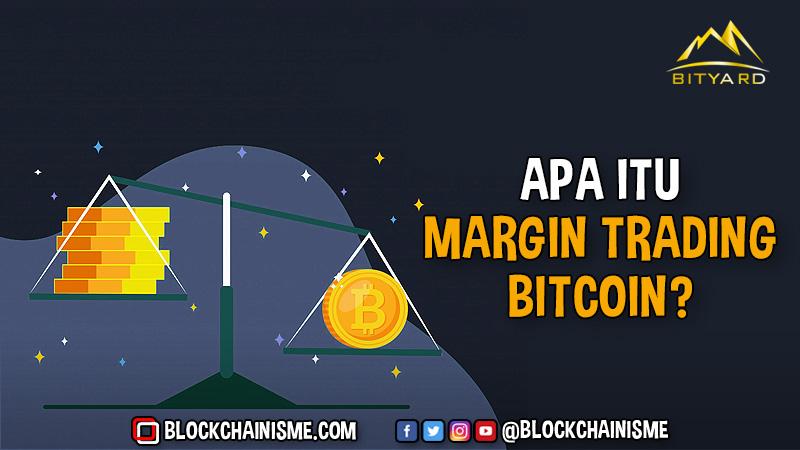 Apa Itu Margin Trading Bitcoin, Perbandingan Exchange Market Untuk Perdagangan Margin Bitcoin