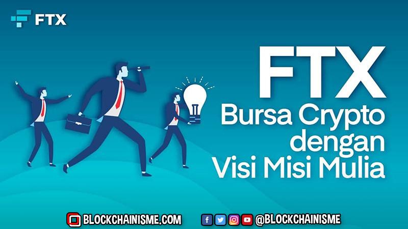 FTX Bursa Crypto dengan Visi Misi Mulia