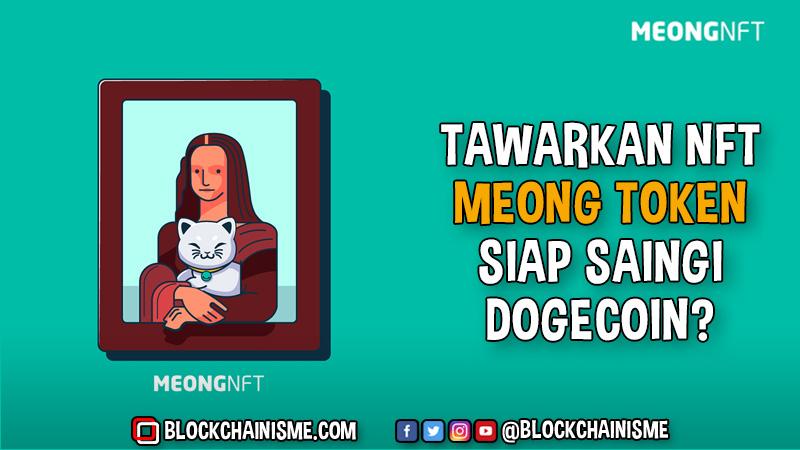 Tawarkan NFT, Meong Token Siap Saingi Dogecoin?