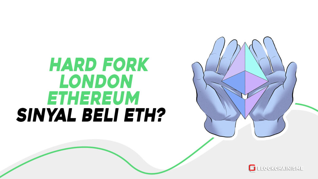 Hard Fork London Ethereum, Saatnya Beli Ethereum