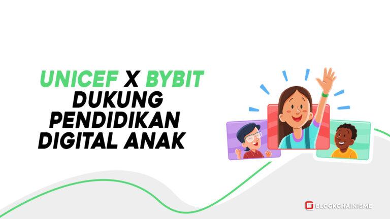 UNICEF Bybit Bermitra Dengan Bybit Bursa Kripto Untuk Dukung Pendidikan Digital Anak