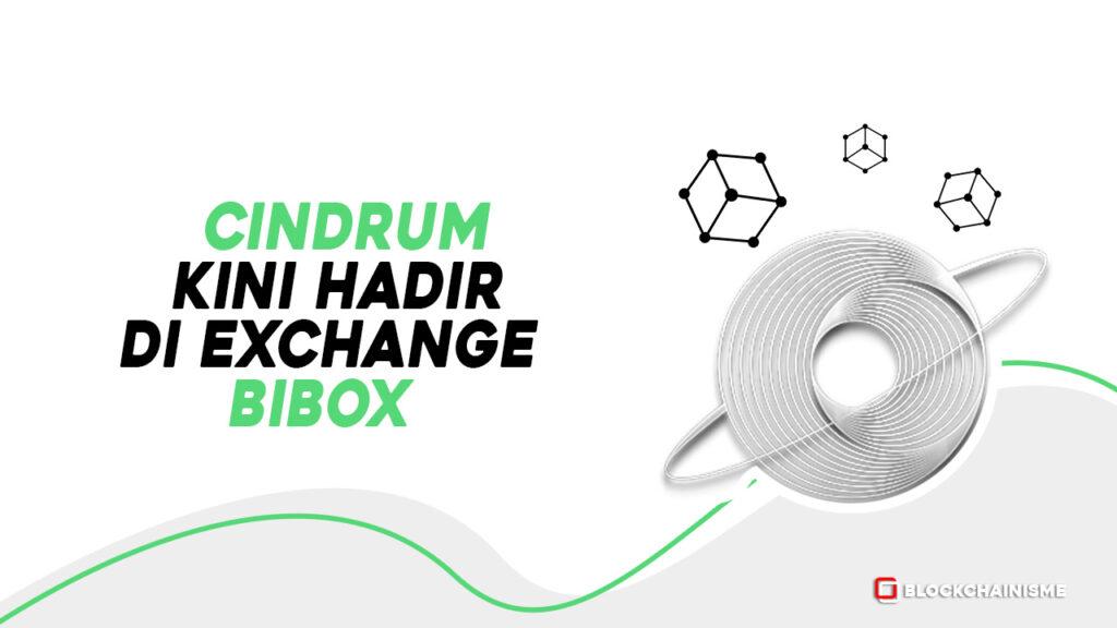 Makin Meluas, Cindrum (CIND) Kini Terdaftar di Bibox Cindrum Listing di Bibox